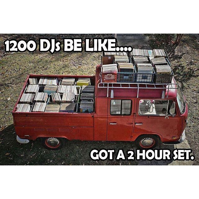 1200 DJs Be Like