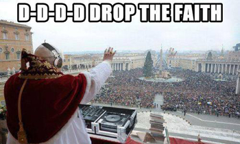 Drop The Faith!