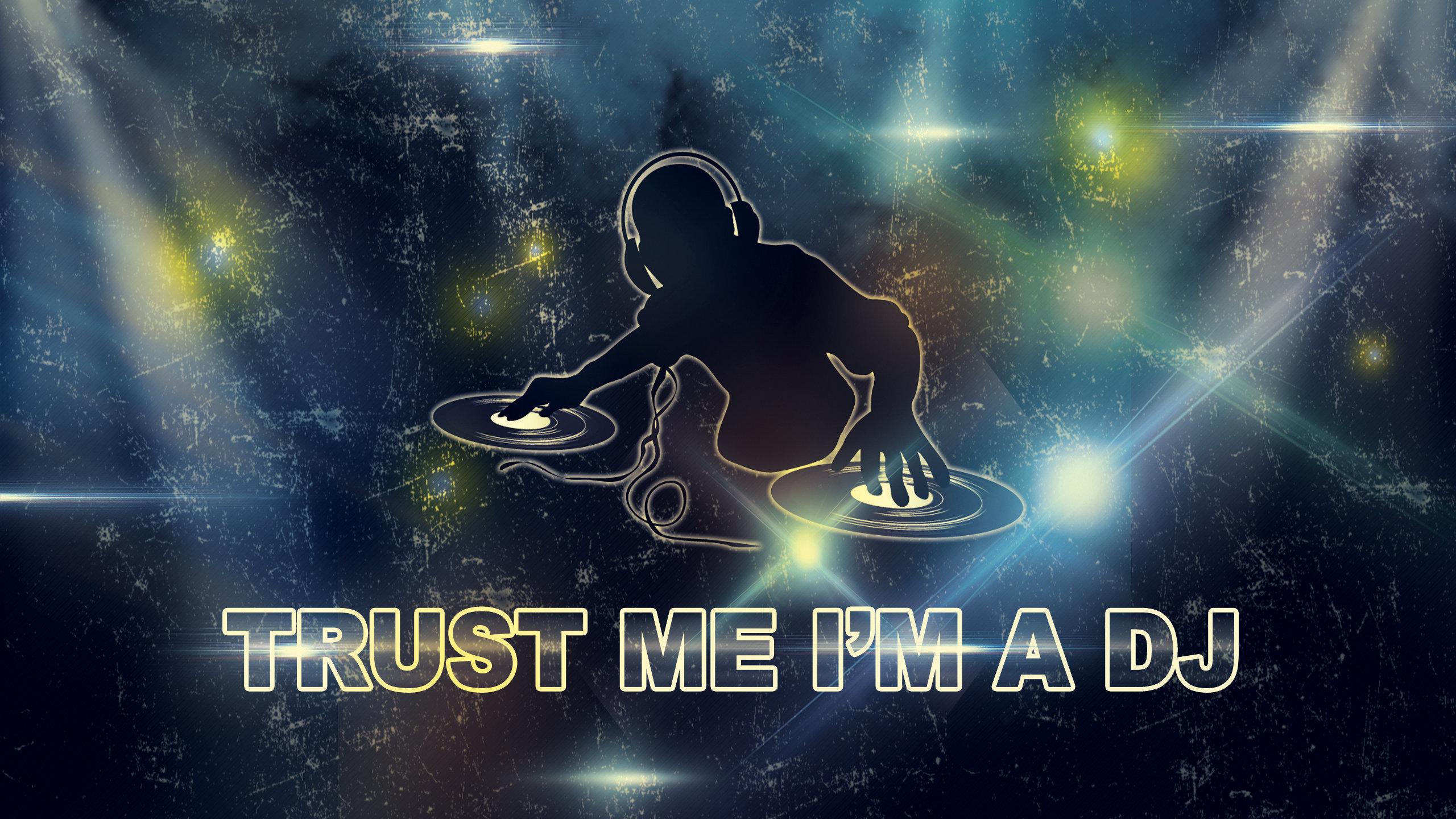 trust the dj wallpaper
