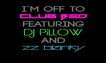 Club Bed and DJ Pillow